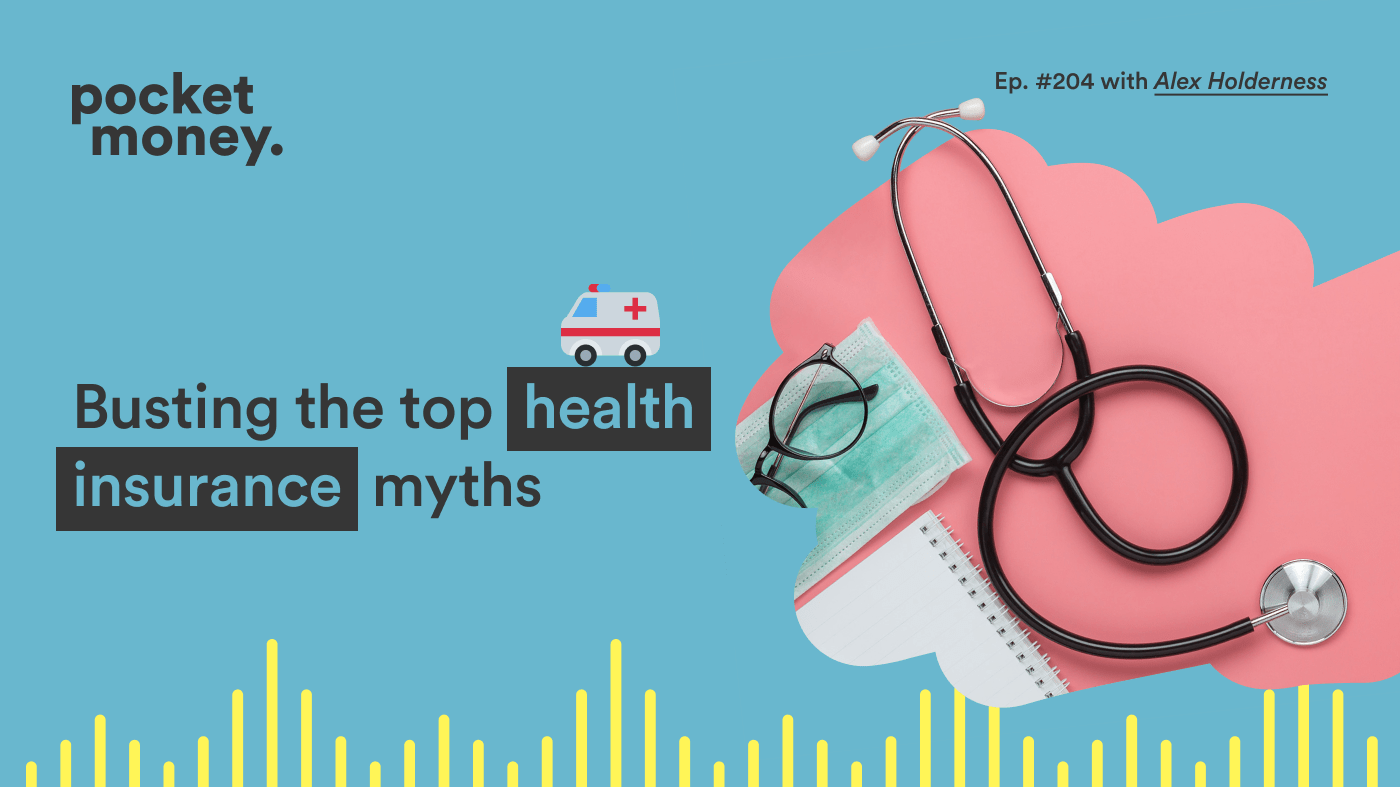 Podcast: Busting Australia's top health insurance myths