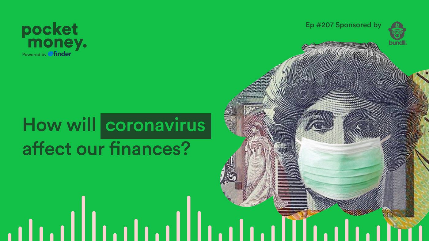 Podcast: How will the coronavirus pandemic affect our finances?