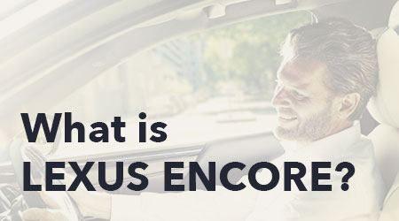 What is Lexus Encore?