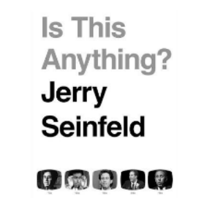 52% off Is This Anything? by Jerry Seinfeld (Hardcover)