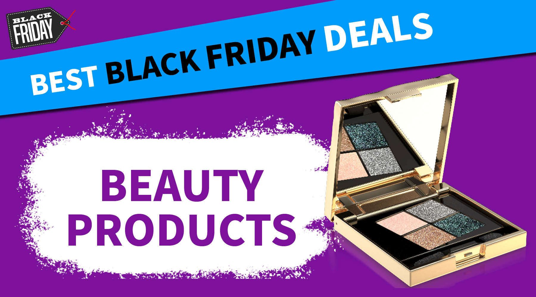 Best Black Friday beauty deals 2020: Early offers from
