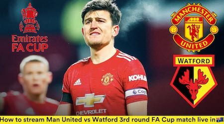 Man United vs Watford FA Cup third round match: Start time and how to watch