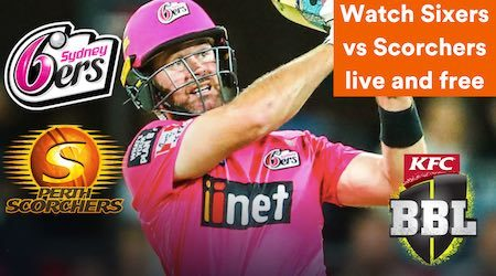 BBL Sydney Sixers vs Perth Scorchers: Start time and how to watch free