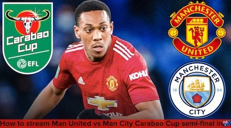 How to watch Man United vs Man City Carabao Cup semi-final live and free