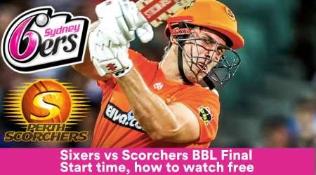BBL Final Sydney Sixers vs Perth Scorchers: Start time, how to watch live and free