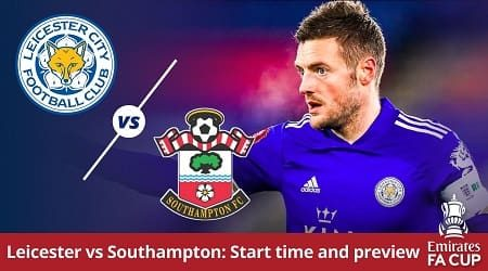 Watch Leicester vs Southampton FA Cup semi-final live in Australia and match preview