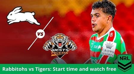 How to watch South Sydney Rabbitohs vs Wests Tigers NRL live and match preview