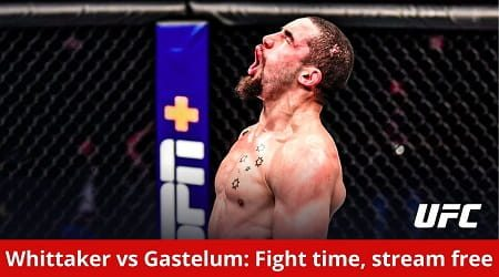 How to watch Whittaker vs Gastelum live in Australia and UFC Fight Night start time