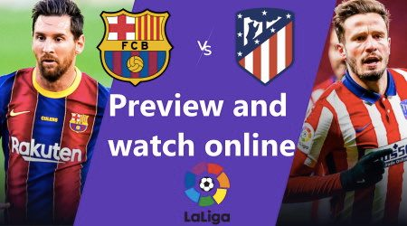 How to watch Barcelona vs Atlético Madrid La Liga live and free in Australia
