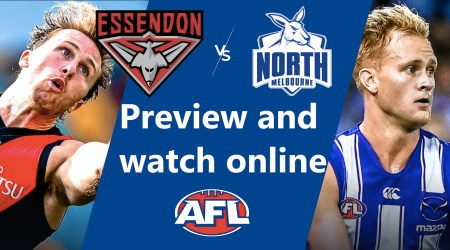 How to watch Essendon Bombers vs North Melbourne Kangaroos AFL live and match preview