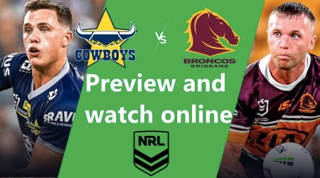 How to watch North Queensland Cowboys vs Brisbane Broncos NRL live and match preview