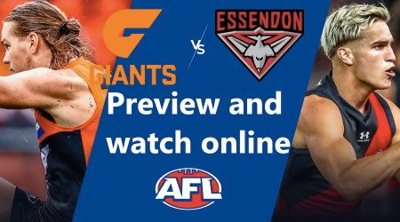 How to watch GWS Giants vs Essendon Bombers AFL live and match preview
