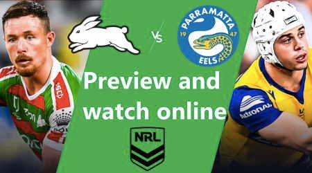 How to watch South Sydney Rabbitohs vs Parramatta Eels NRL live and match preview