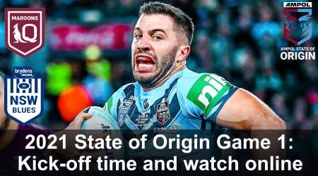 State of Origin game 1: Kick-off time, preview and how to watch live