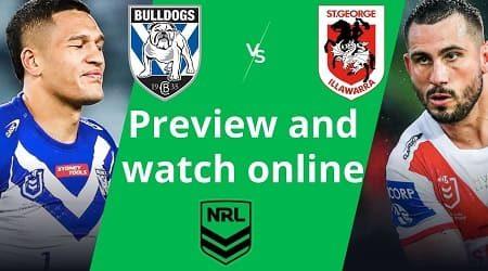 Canterbury Bulldogs vs St George Illawarra Dragons NRL: Start time and watch free