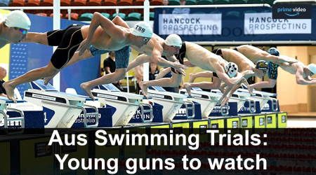 Australian Swimming Trials: Our young guns to watch