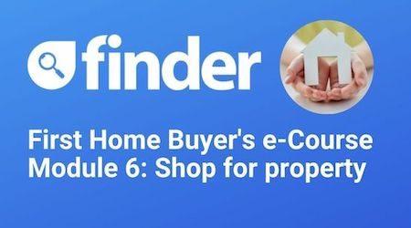 First Home Buyer's e-Course Module 6