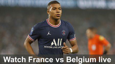 How to watch Belgium vs France UEFA Nations League semi-final