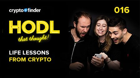 HODL That Thought #16: Life lessons from crypto
