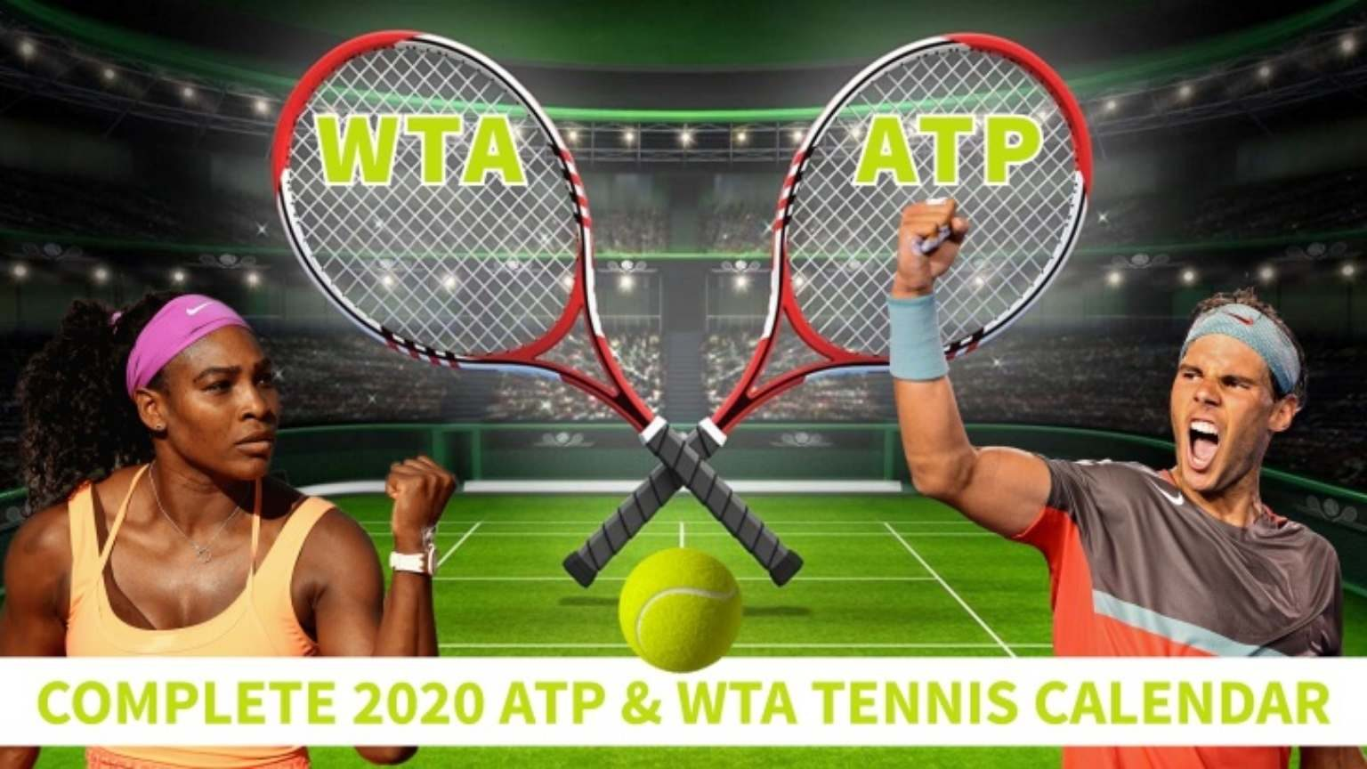 ATP WTA 2020 tennis Schedule announcement.