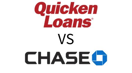 Quicken Loans Vs Chase Bank Mortgages Finder Com