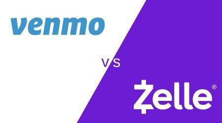 Zelle vs. Venmo
