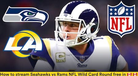 Seattle Seahawks vs Los Angeles Rams NFL Wild Card: Start time and how to watch free in Canada