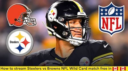 Pittsburgh Steelers vs Cleveland Browns NFL Wild Card start time and watch free