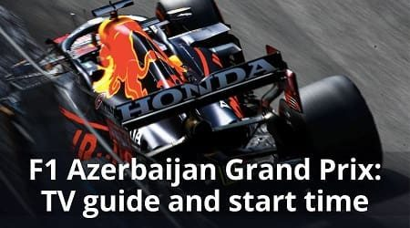 How to watch F1 Baku Grand Prix live in Canada and start time