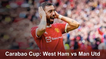How to watch Manchester United vs West Ham United Carabao Cup live